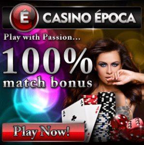 Casino Epoca | 100% up to €200 free money   €5 no deposit bonus