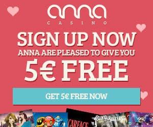 Anna Casino | €5 free money + €200 gratis chips + 80 free spins