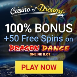 Casino of Dreams 100 free spins + 200% up to £1000 Welcome Bonus