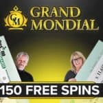Grand Mondial Casino 150 free spins plus €250 free money bonus