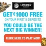 Luxury Casino 50 free spins (Mega Moolah) + €1000 free play bonus