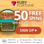 Ruby Fortune Casino 50 gratis spins NDB and €750 free bonus